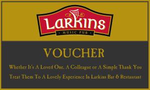 Larkins Bar & Restaurant Gift Voucher